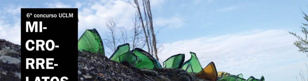 'MICRORRELATOS – CONCURSO UCLM', Ampliado el plazo de presentación hasta el 28 de abril