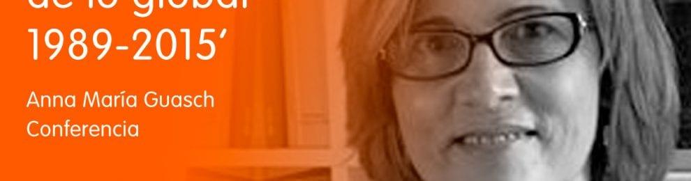 * POSPUESTA HASTA NUEVO AVISO * 'El arte en la era de lo global 1989-2015' –Conferencia de Anna María Guasch