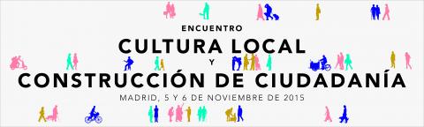 'Encuentro Cultura local y Construcción de ciudadanía', organizado por el Ministerio de Educación, Cultura y Deporte
