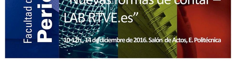 'Nuevas formas de contar –LAB RTVE.es' –Conferencia de Miriam Hernanz, responsable de innovación del LAB RTVE.es