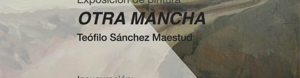 Exposición de pintura. 'Otra Mancha'