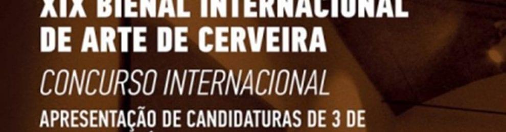Concurso Internacional XIX Bienal Internacional de Arte de Cerveira
