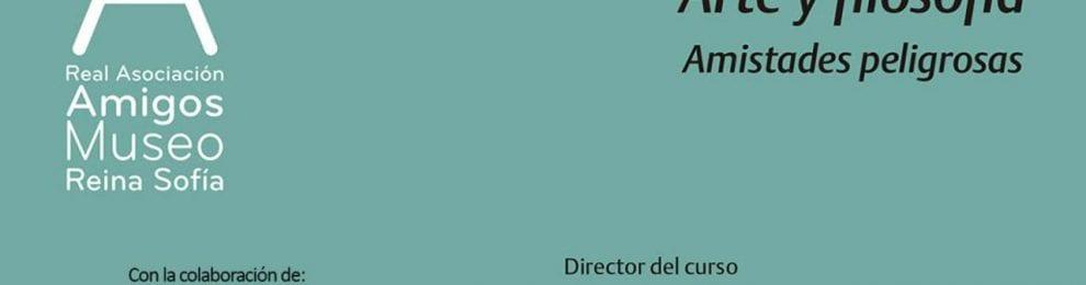 Ciclo de conferencias 'Arte y filosofía. Amistades peligrosas', Museo Reina Sofía, Madrid