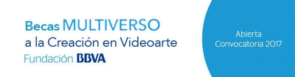Becas Multiverso a la Creación en Videoarte – Fundación BBVA