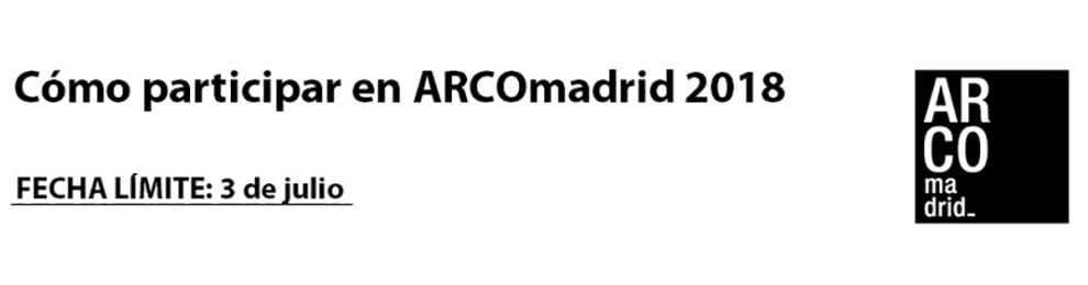 Convocatoria para participar en ARCOmadrid 2018