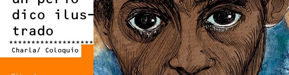 'Dibunews, un periódico ilustrado' –Charla-coloquio, el miércoles 15 de noviembre, en la Facultad
