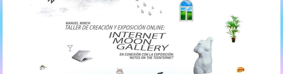 'Internet Moon Gallery' –Taller de creación y exposición online