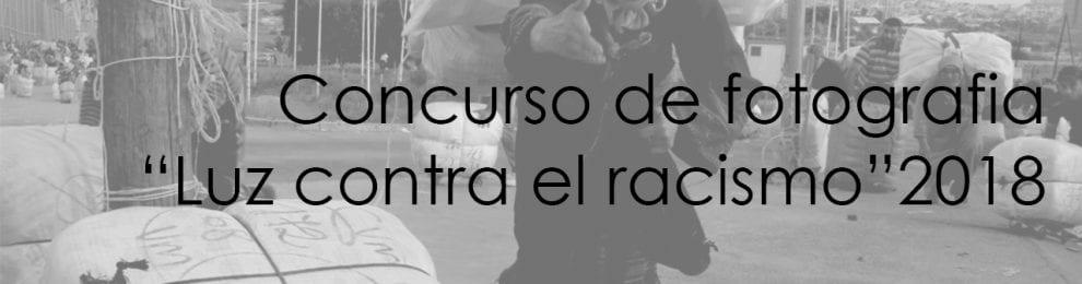 """Concurso de fotografía """"Luz contra el racismo"""" 2018"""