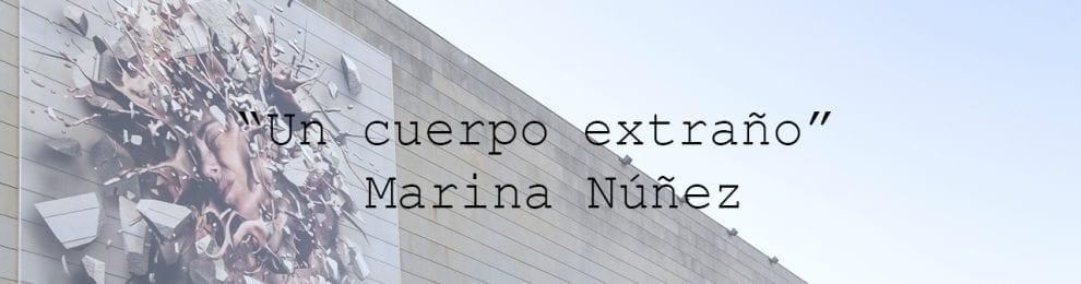 "EL IVAM PRODUCE. ""Un cuerpo extraño"" Marina Núñez."