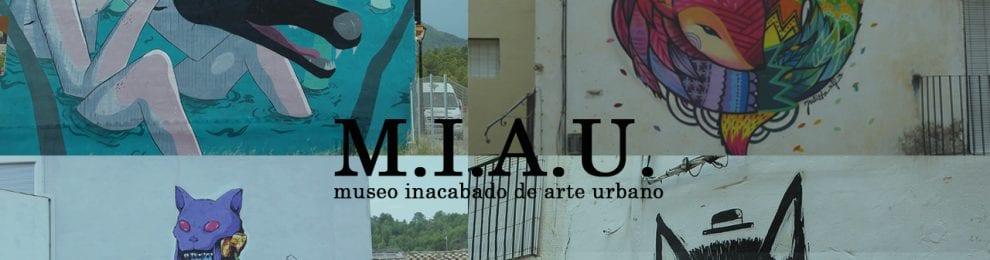 M.I.A.U. Museo Inacabado de Arte Urbano.
