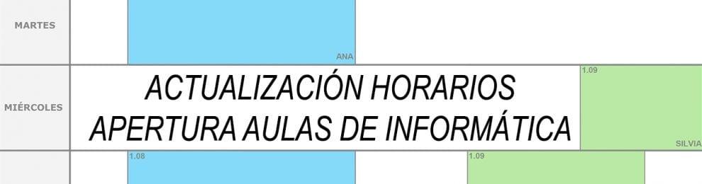 ACTUALIZACIÓN HORARIOS APERTURA AULAS DE INFORMÁTICA