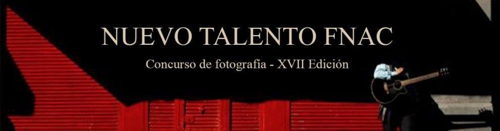 Nuevo talento Fnac. XVII Edición