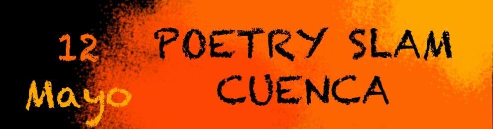 """""""POETRY SLAM Cuenca"""" Competición – Recital de Poesía"""