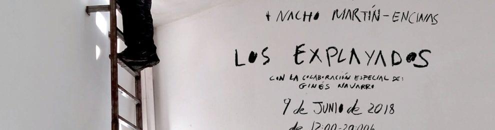 """Exposición """"Los explayados""""."""