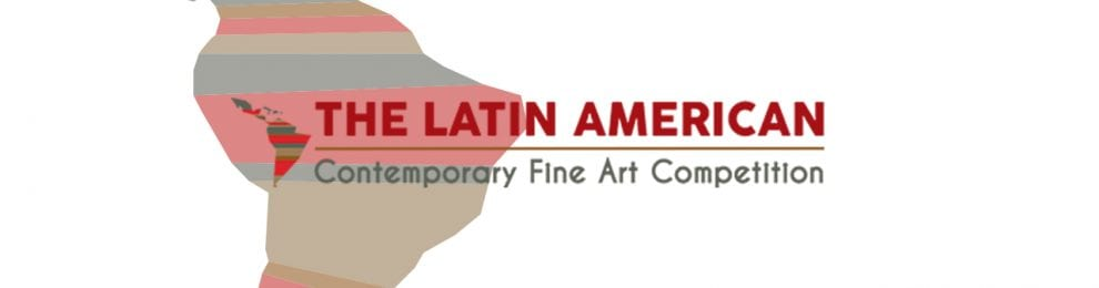 The Latin American Contemporany Fine Art Competition