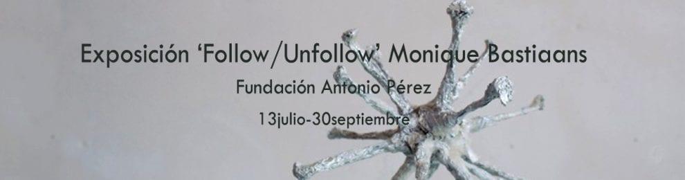 Exposición 'Follow/Unfollow' Monique Bastiaans