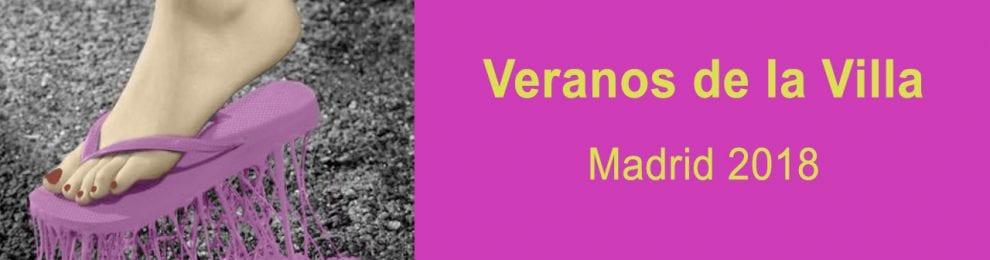 VERANOS DE LA VILLA – MADRID 2018